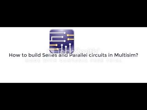 How to make Series and Parallel Circuits in Multisim?