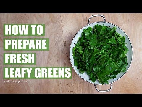 How to prepare fresh leafy greens - spinach, kale, collard greens - Naija Vegan