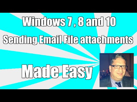 How to send Email file attachments in Windows 7, Windows 8, and Windows 10 tutorial for beginners