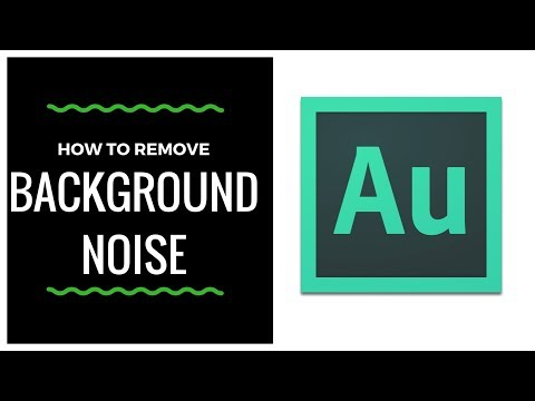 How To Remove Background Noise In Adobe Audition CC 2018