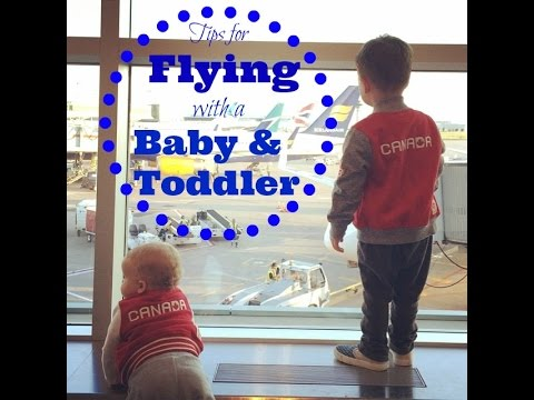 TIPS FOR FLYING WITH A BABY & TODDLER - Emily Norris