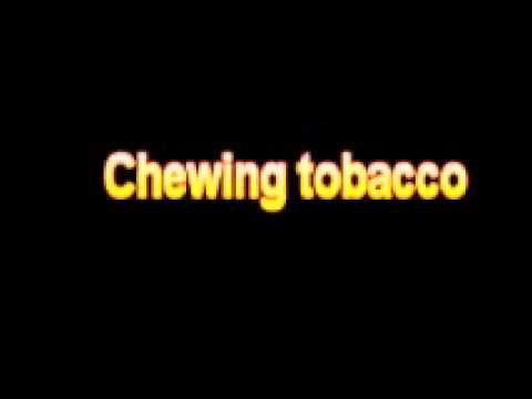 What Is The Definition Of Chewing tobacco - Medical Dictionary Free Online