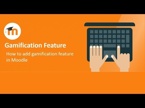 How to add Gamification Feature in your Moodle Course