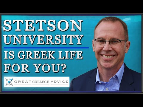 College Admissions Expert at Stetson University: Is Greek Life for You?