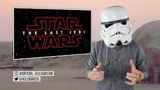 Star Wars: The Last Jedi - Episode 8 TITLE ANNOUNCED | Who is / are the last Jedi?
