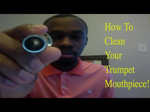 How to Properly Clean Your Trumpet Mouthpiece