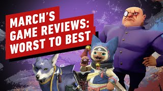March 2021's Best and Worst Reviewed Games - IGN Reviews in Review