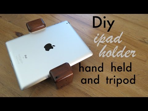 how to make ● a wood iPAD holder ● can be held or tripod mounted