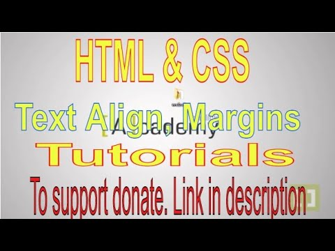 HTML AND CSS PART16 Text Align, Margin and Padding