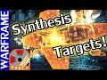 Download  Warframe Synthesis Target Tutorial! - Update 17.6 Guide [1080HD] MP3,3GP,MP4