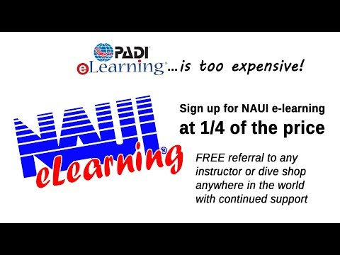 PADI eLearning is 4x the cost of NAUI e-learning and 1/4 the value!