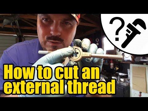 How to cut an external thread using a die #1942