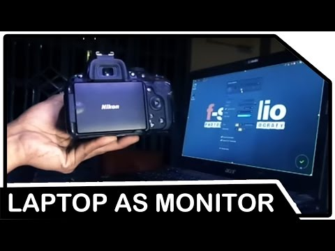 How to Connect DSLR to the Laptop as an external monitor