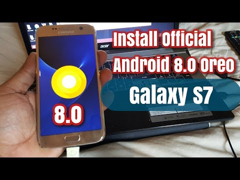 Samsung Galaxy S7 /S7 Edge Install Official Android 8.0 Oreo Update