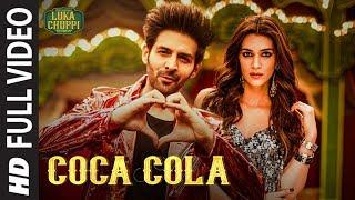 Luka Chuppi: COCA COLA Full Video | Kartik A, Kriti S | Tony Kakkar Tanishk Bagchi Neha Kakkar