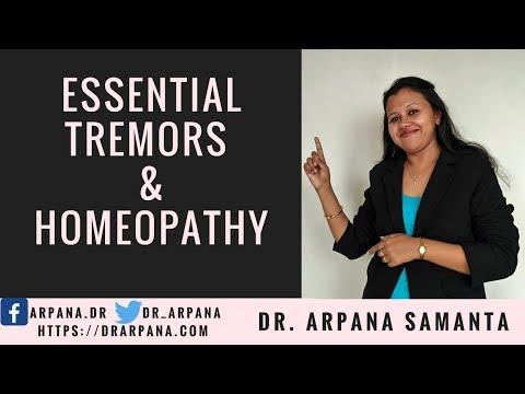 कंपकंपी या ट्रेमर के कारन और होम्योपैथिक दवाई || ESSENTIAL TREMORS And Homeopathy