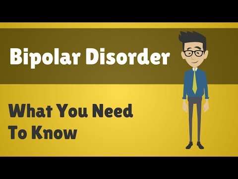 Bipolar Disorder - What You Need To Know