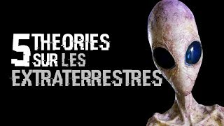 5 Theories Sur Les Extraterrestres (#15)