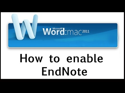 How to enable EndNote on Word Mac 2011