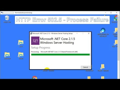 Install ASP.NET Core 2.1 Runtime and Hosting Bundle on Webserver HTTP Error 502.5 Process Failure