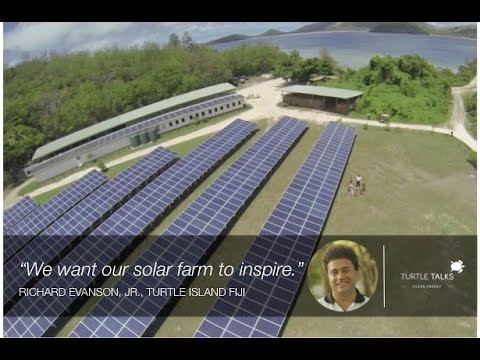Richard Evanson, Jr., Turtle Island Fiji - Solar Farm Inspires Others - TurtleTalks