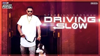Driving Slow | Badshah | Official Music Video | Panasonic Mobile MTV Spoken Word 2