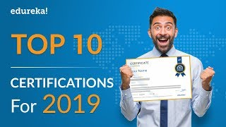 Top 10 Certifications For 2019   Highest Paying IT Certifications 2019   Edureka