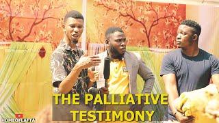 THE PILLATIVE TESTIMONY AND SARS MESSAGE | Homeoflafta comedy