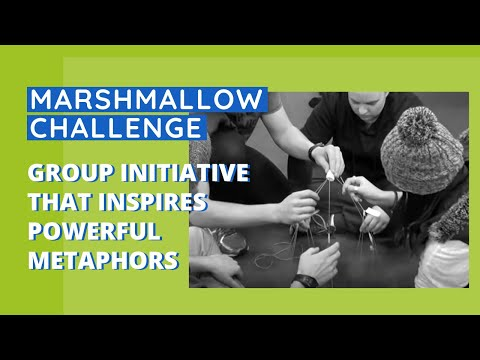 Group Initiative that Inspires Powerful Metaphors - Marshmallow Challenge