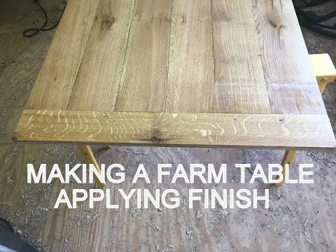 Making a Farm Table, Applying Finish