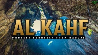 AL KAHF (THIS WILL PROTECT YOU FROM DAJJAL)