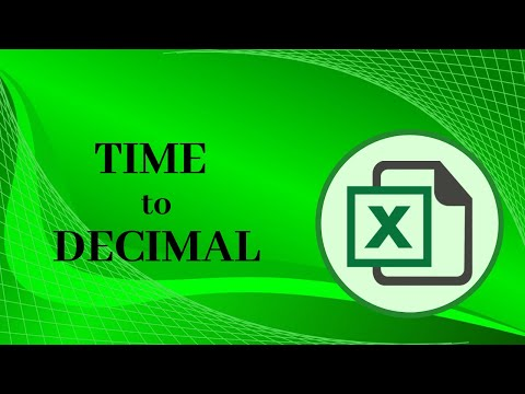 How to convert TIME to Decimal in excel for Payroll Computation-- easy and dynamic