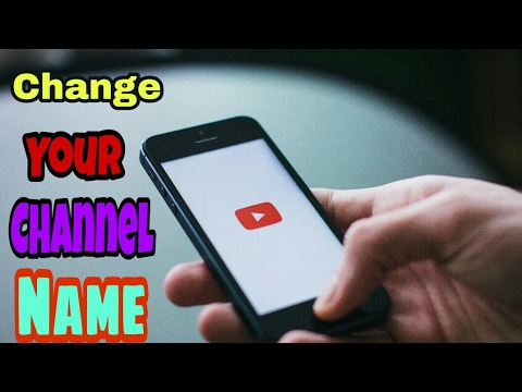 How to change your youtube channel name in Android phone