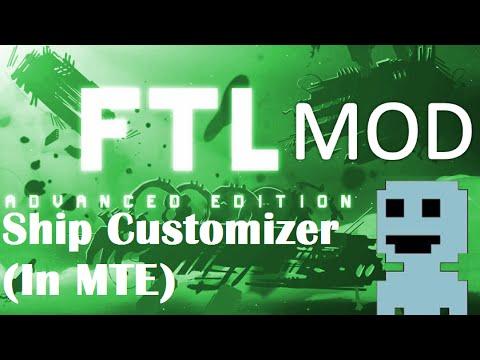 TF : FTL Mods 3 : Ship Customizer (MTE)