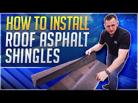 How to Install Roof Asphalt Shingles in 2018