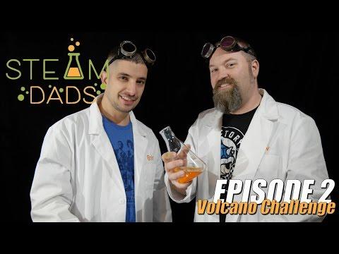 STEAMDads - Episode 2 - Volcano Challenge!