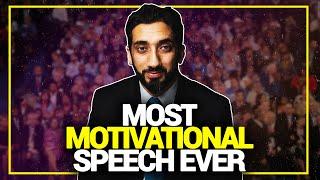 Most Motivational Speech Ever - Nouman Ali Khan (Must Watch!)