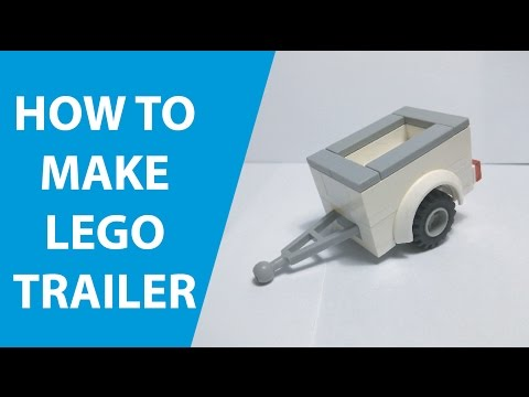 HOW TO MAKE LEGO TRAILER