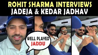 World Cup 2019 : Rohit Sharma special interview with Jadeja & Kedar Jadhav | India vs Bangladesh