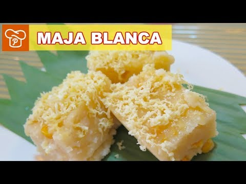 How to Make Maja Blanca - Panlasang Pinoy Easy Recipes