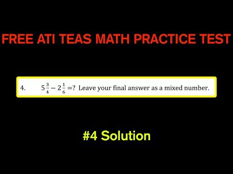 ATI TEAS MATH Number 4 Solution - FREE Math Practice Test - Subtracting Mixed Numbers
