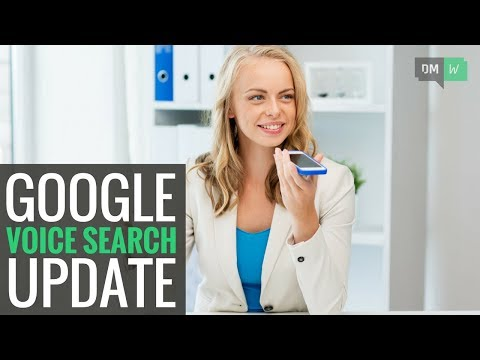 Google Updates Voice Search With 30 New Languages - DMW #42