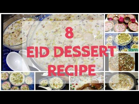 8 Sweet Recipes for Eid | ye swaad sab hmesha Yaad rakhenge | Eid special Desserts | Eid Mubarak