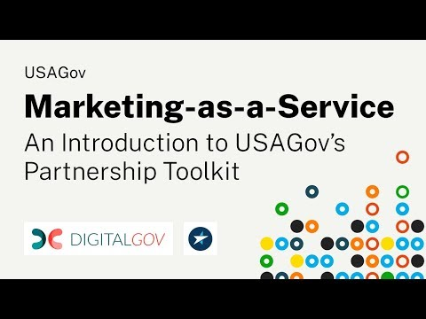 Marketing-as-a-Service: An Introduction to USAGov's Partnership Toolkit