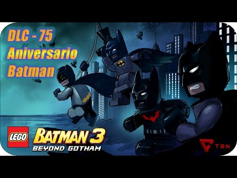 LEGO Batman 3 - DLC Aniversario 75 de Batman - Gameplay Español - HD 1080p