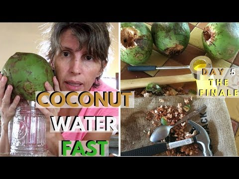 Coconut Water Fast Day 5   The Finale & Results
