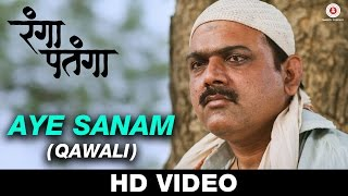 Aye Sanam (Qawali) - Rangaa Patangaa   Adarsh Shinde   Kaushal Inamdar