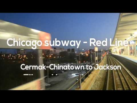 Chicago Red Line - Cermak-Chinatown to Jackson