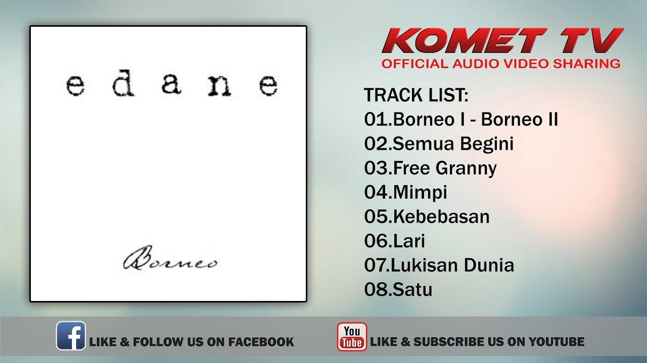 Download EDANE - BORNEO | FULL ALBUM MP3 Gratis