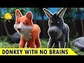 Donkey with no Brains | Bedtime Stories & Moral Story for Kids - My Little TV⭐